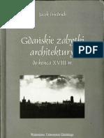 Gdańskie zabytki architektury do końca XVII w. - Jacek Friedrich