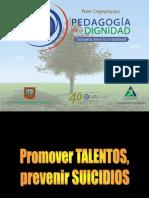 5. Promover Talentos, Prevenir Suicidios Miguel de Zubiría S