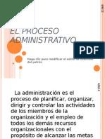 El Proceso Administrativo Luis Carlos