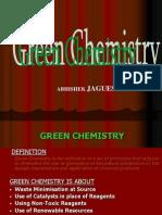Green Chemistry by Abhishek Jaguessar