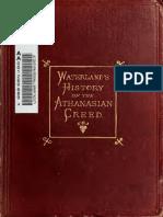 Waterland. A critical history of the Athanasian creed. 1870.