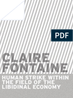 Claire Fontaine Human Strike Within the Field of the Libidinal Economy