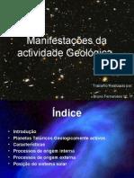 Manifestações Da Actividade Geológica