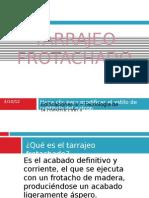 TARRAJEO FROTACHADO