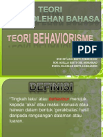 Teori Behavior is Me (t.pemerolehan Bahasa) Kump.dyazihaila