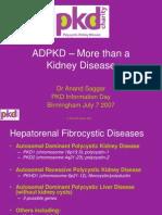 ADPKD - More Than a Kidney Disease - Dr Anand Saggar - Jul 7 2007