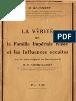 Roudnieff V. M. - La vérité sur la Famille Impériale Russe et les Influences occultes (192) rare