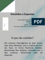 Emulsões e Espumas - Sem. 3 - Felipe