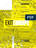 Exit Europe - New Geographies of Culture