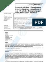 NBR 14712 - Elevadores Eletricos - Elevadores de Carga Monta-cargas e Elevadores de Maca