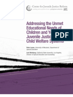 Addressing the Unmet Educational Needs of Children and Youth in the Juvenile Justice and Child Welfare Systems