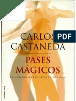 CASTANEDA - PASES MAGICOS
