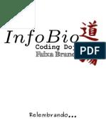 20110414 InfoBio Coding Dojo Faixa Branca