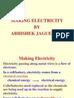 Making Electricity by Abhishek Jaguessar