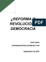 ¿Reforma o Revolucion? Democracia