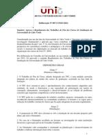 Deliberação N.º 07-CONSU-2011 - Que Aprova Regulamento dos Trabalhos de Fim de Curso