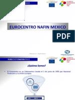 Presentación EUROCENTRO NAFIN
