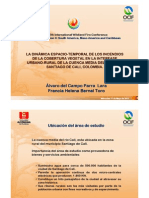 Dinamica espacial-temporal de Incendios de la Cobertura Vegtetal en la interfase urbano-rural Cali Colombia