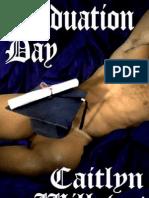 Willows, Caitlyn - Graduation Day (Aq) (PDF)