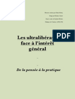 Les ultralibéraux face à l'intérêt général De la pensée à la pratique Mémoire soutenu par Olivier Marty Dirigé par Madame Comte Dans le cadre de l'Institut d'Etudes Politiques de Toulouse. (1998-1999)