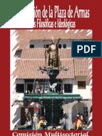 BASES FILOSOFICAS E IDEOLOGICAS PARA LA INTERVENCION DE LA PLAZA DE ARMAS DEL CUSCO