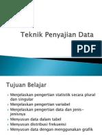 Teknik Penyajian Data