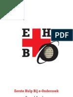 Sanders, E. - Eerste Hulp Bij E-Onderzoek Voor Studenten in de Geesteswetenschappen(16!8!2011) WEBVERSIE v2