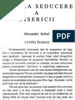 Alexander Seibel - Subtila Seducere a Bisericii