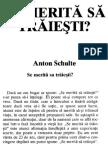 Anton Schulte - Se Merita Sa Traiesti