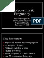Cholecystitis & Pregnancy - KSherafgan