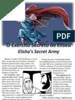O Exército Secreto de Eliseu - Elisha's Secret Army