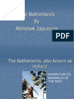 The Netherlands by Abhishek Jaguessar