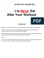 Dukan Diet Plan And  Hcg Diet Plan -- What to Never Eat After Your Workout