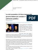 La Crisi Economica e La Losca Manovra Del Governo Italiano Per Svendere Il Patrimonio Pubblico _ Attilio Folliero