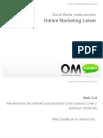 Sobre Social Media, Redes Sociales y caso Online Marketing Latam