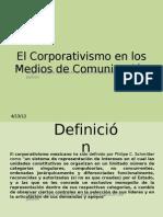 El Corporativismo en los Medios de Comunicación