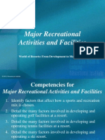 Resort Operations Major Recreational Activities and Facilities