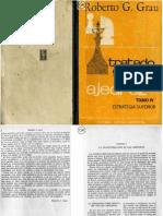 Grau, Roberto - Tratado General de Ajedrez - Tomo IV - Estrategia Superior