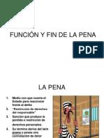 FUNCIÓN Y FIN DE LA PENA