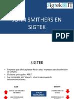 John Smithers en Sigtek