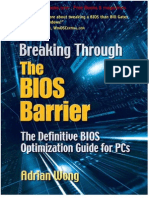 Breaking Through the BIOS Barrier - The Definitive BIOS Optimization Guide for PCs