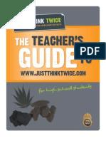 Just Think Twice Teachers Guide 2011 - DEA