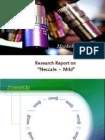 Nescafe Mild Marketing Research
