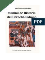 Manual de Historia Del Derecho Indiano - Antonio Dougnac Rodriguez