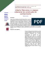Humberto Maturana e o espaço relacional da construção do conhecimento