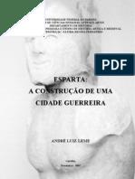 ESPARTA - A CONSTRUÇÃO DE UMA CIDADE GUERREIRA