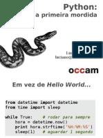 Python, A Primeira Mordida