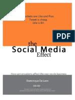 The Social Media Effect  by Dominique De Leon