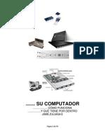 Su computador Como Funciona y Que Tiene Por Dentro