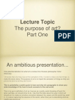 The Purpose of Art - Part One